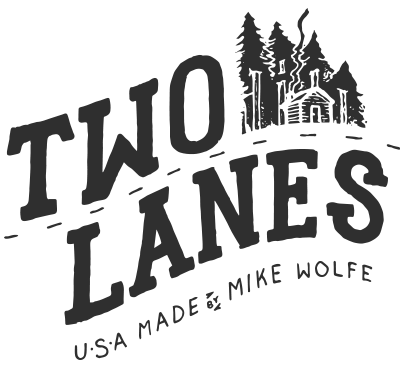 On Two Lanes - Mike Wolfe - Made in USA